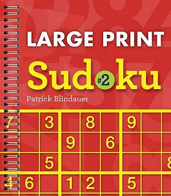 Large Print Sudoku By Blindauer, Patrick
